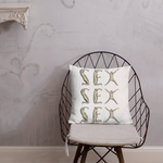 SEX :: 18th Century Typeface // Premium Pillow