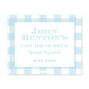 Simple Gingham First & Last Day Sign