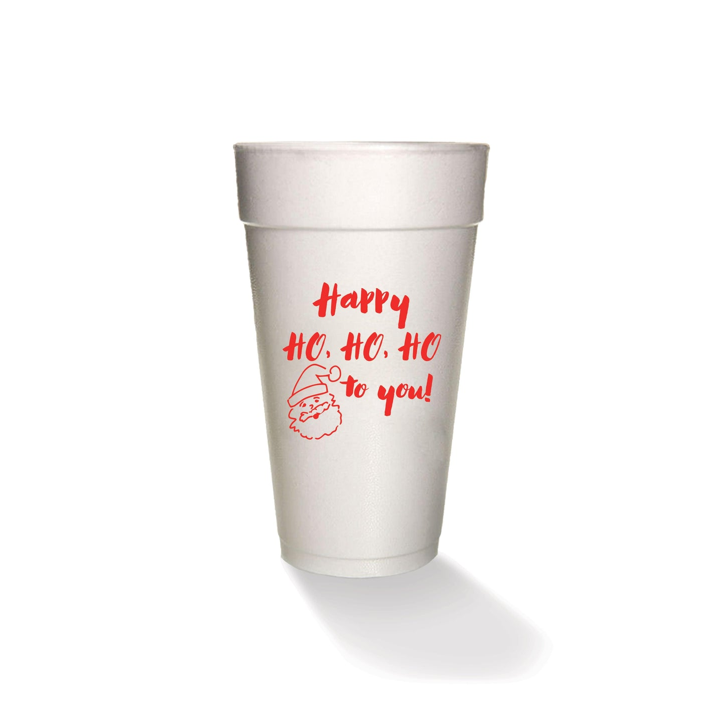 Happy Ho Ho Ho To You Styrofoam Cups (set of 8)