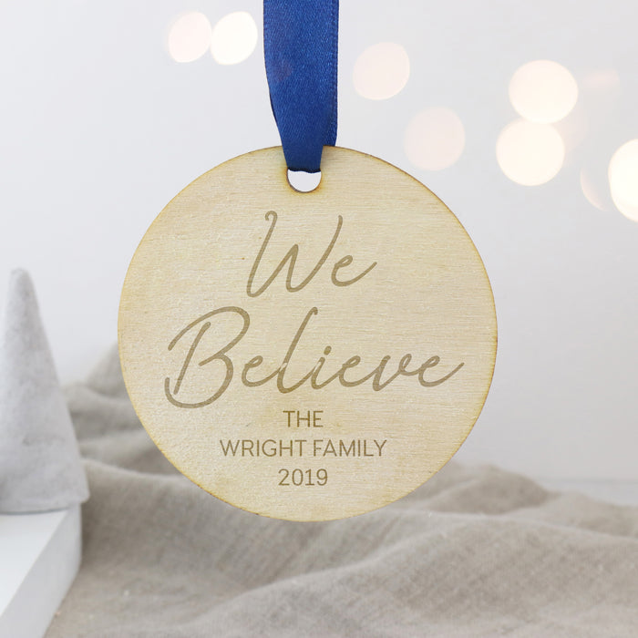 Family We Believe Personalised Engraved Wooden Christmas Bauble