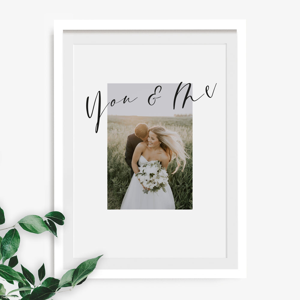 'You and Me' Scripted Photo Wedding or Anniversary Print