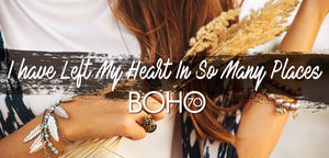 Boho Seventy: I Have Left My Heart In So Many Places