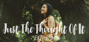 Boho Seventy: Just the Thought Of It