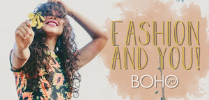 Boho Seventy: Fashion And You