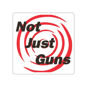 Not Just Guns Stickers