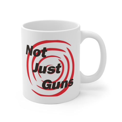 Not Just Guns White Ceramic Mug