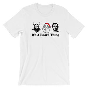 It's A Beard Thing Short Sleeve Unisex T-Shirt