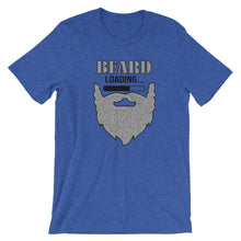 Load image into Gallery viewer, Beard Loading Short Sleeve Unisex T-Shirt