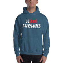 Load image into Gallery viewer, Be(ard) Awesome Hooded Sweatshirt