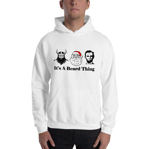 It's A Beard Thing Hooded Sweatshirt