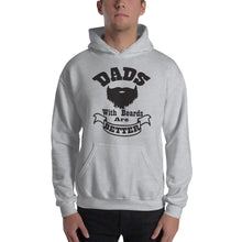 Load image into Gallery viewer, Dads with Beards are Better Hooded Sweatshirt