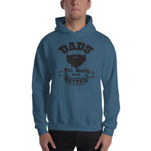 Dads with Beards are Better Hooded Sweatshirt