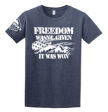 Freedom Was Won Mens T