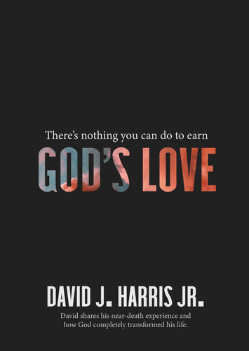 God's Love - An Inspiring Message from David Harris Jr