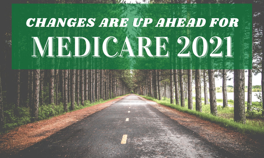 2021 Changes to Medicare