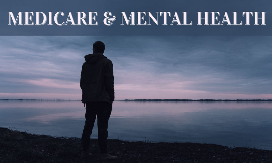 Medicare & Mental Health