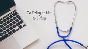 To Delay or Not to Delay