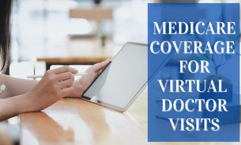 Medicare Coverage For Virtual Doctor Visits