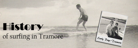 History of Tramore Surf