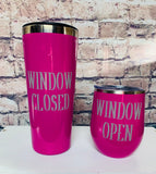 Window open 12 oz wine tumbler window closed 20 oz tumbler