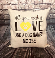 All you need is love and a dog named....