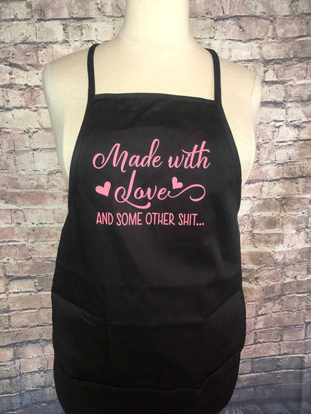 Made with love and other shit apron