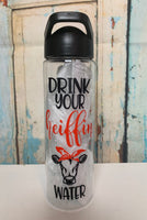 Drink your heiffin water