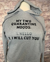 My two quarantine moods