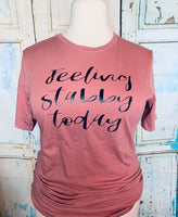 Feeling stabby today T-shirt