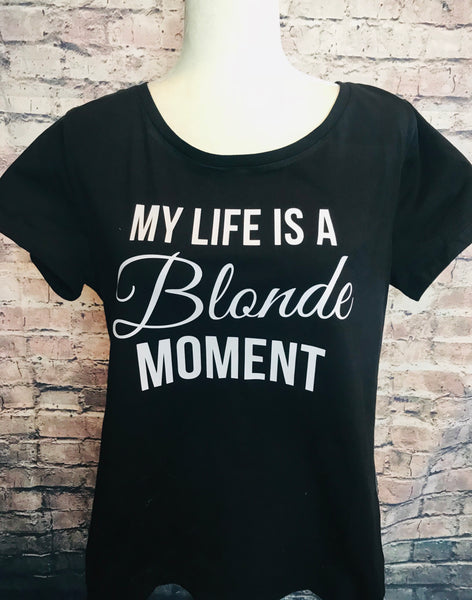 My life is a blonde moment
