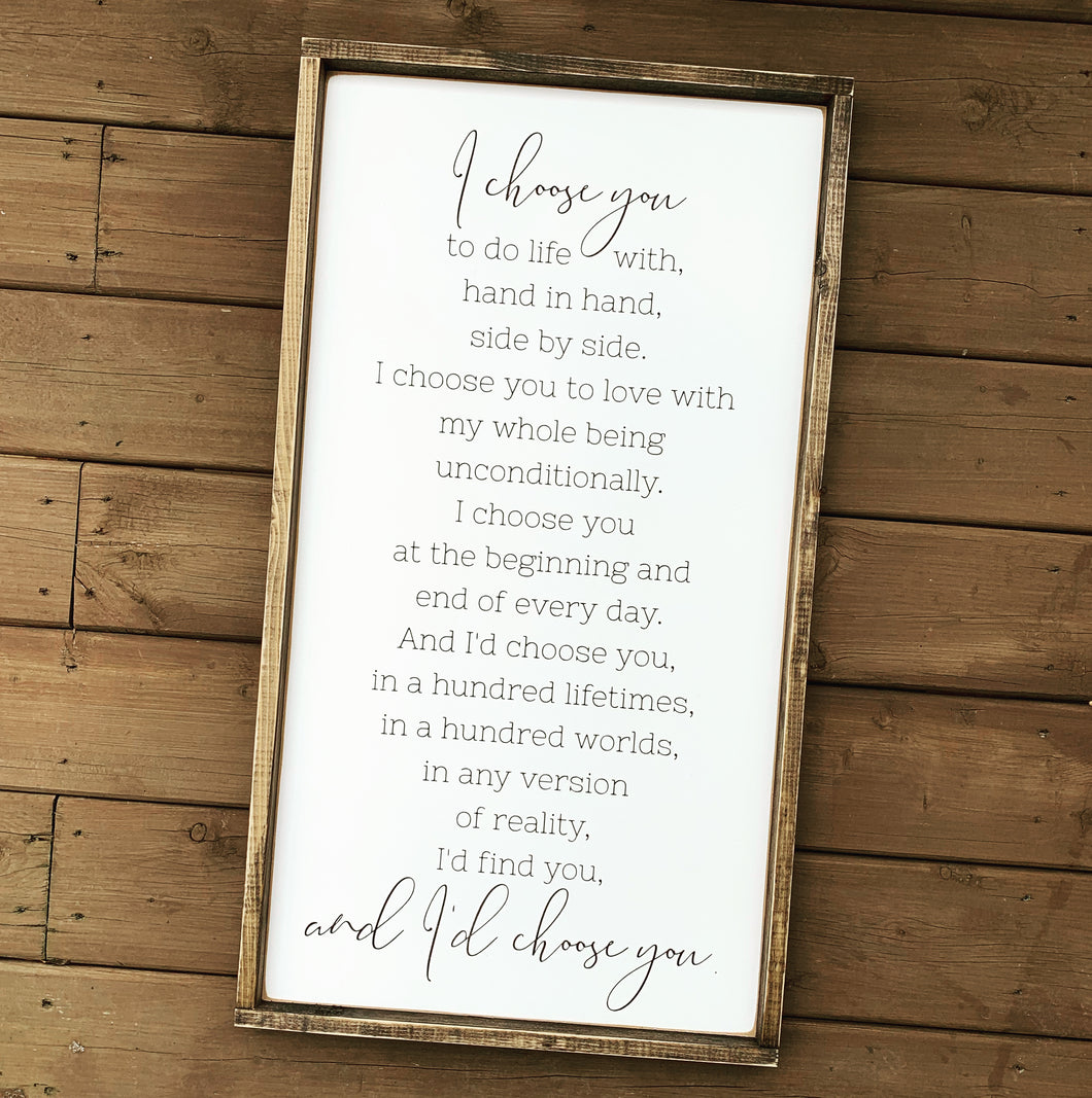 I Choose You - Wood sign