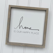 Load image into Gallery viewer, Home Is Our Happy Place Wood Sign