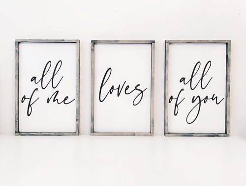 All of Me loves All of You - Set of 3 - Wood Signs