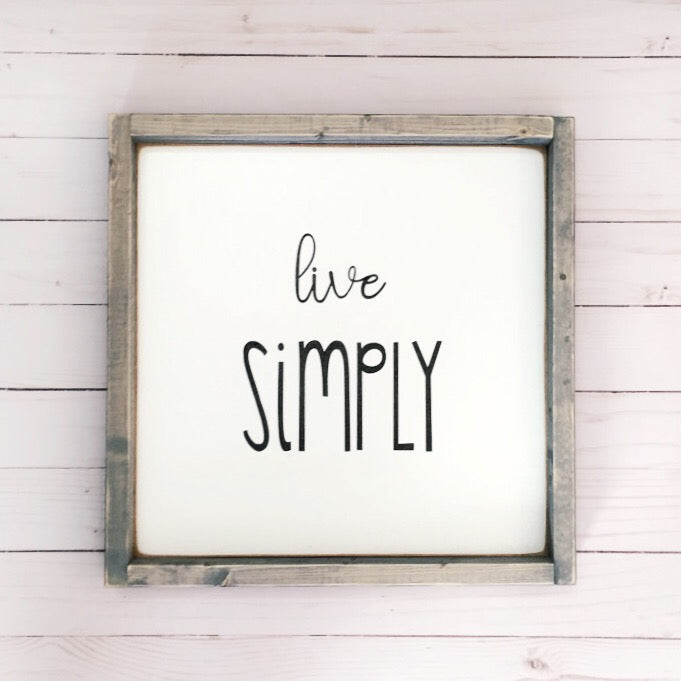 Live Simply Wood Sign