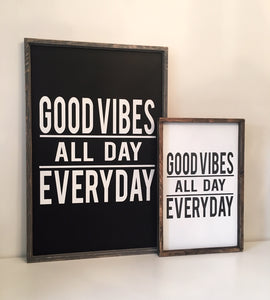Good Vibes Wood Sign