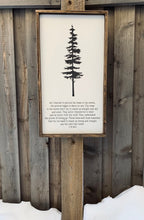 Load image into Gallery viewer, A Trees Strength - Wood Sign