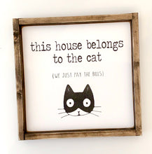 Load image into Gallery viewer, This House Belongs to the Cat(s) - Wood Sign