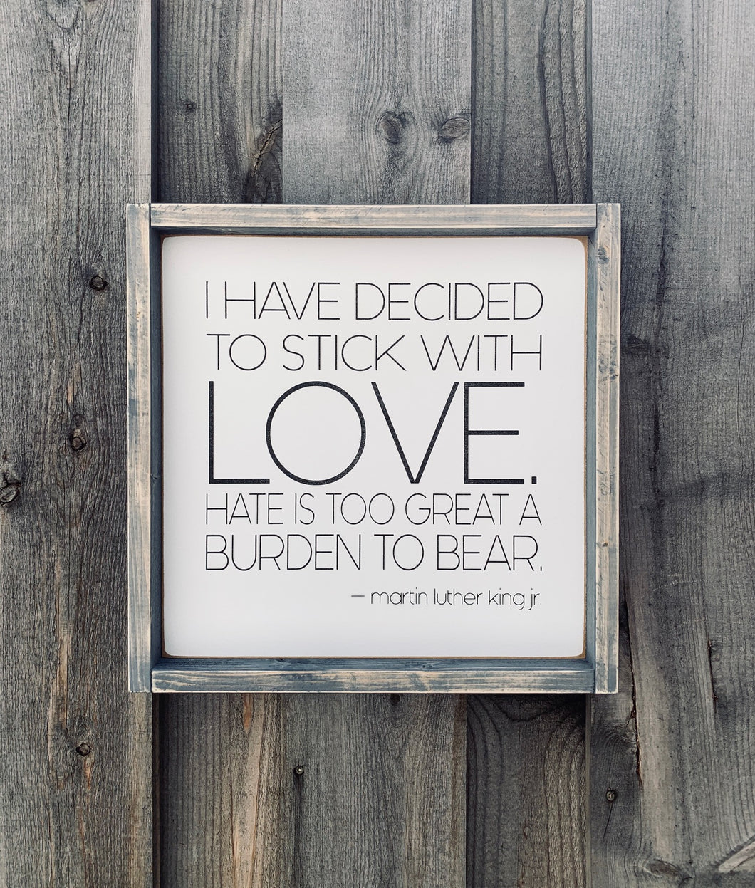 Stick With Love - Martin Luther King Jr. - Wood sign