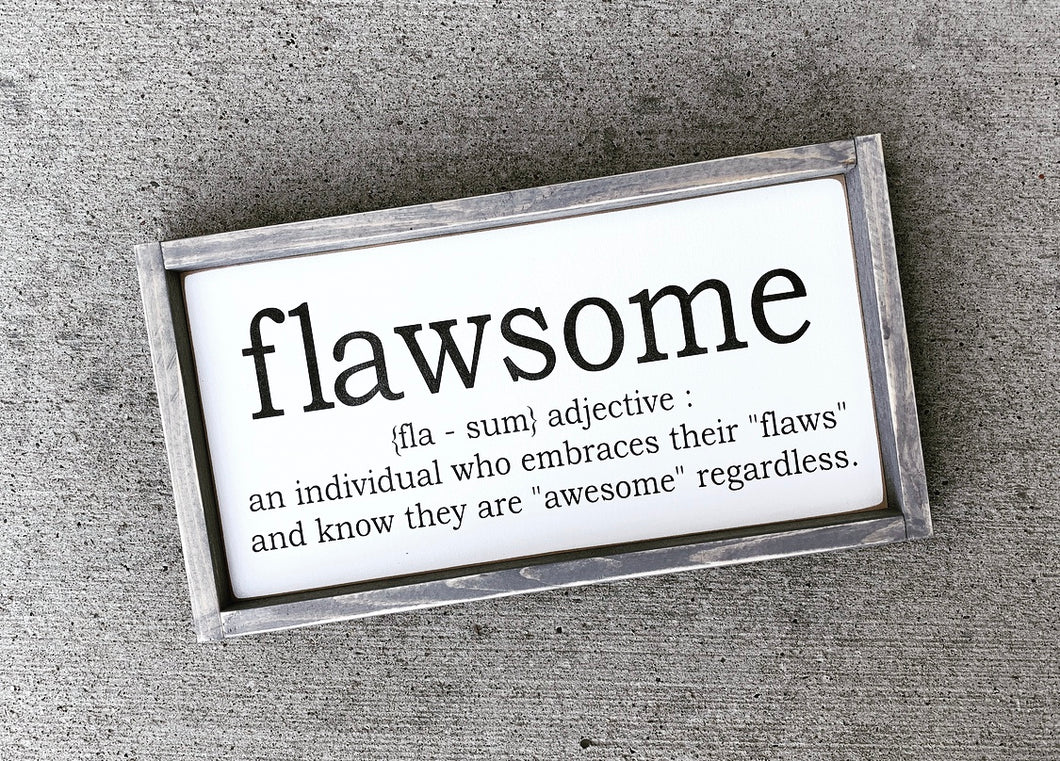 Flawsome - Wood Sign