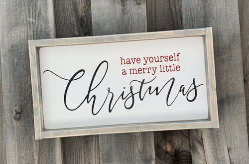 Have Yourself a Merry Little Christmas Wood Sign Mini