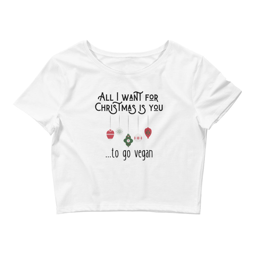 All I Want For Christmas Women's Crop Tee