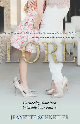 LORE: Harnessing Your Past to Create Your Future Paperback - Delivery August 20th