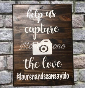 Capture the Love, Instagram Hashtag,  Wedding Sign