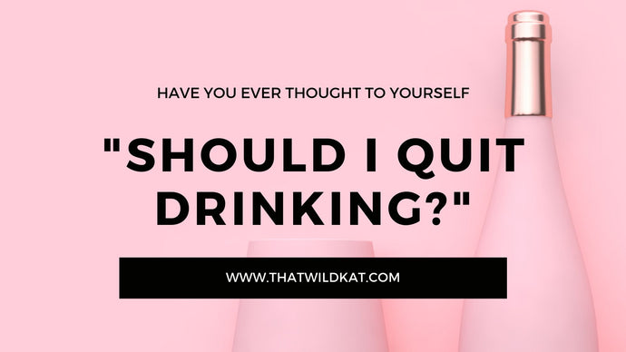 Ever thought of Quitting Drinking? Read this.