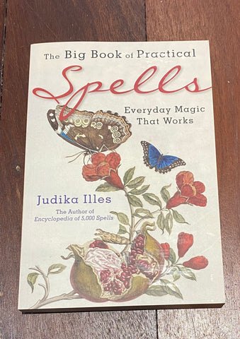 the big book of spells- everyday magic that works