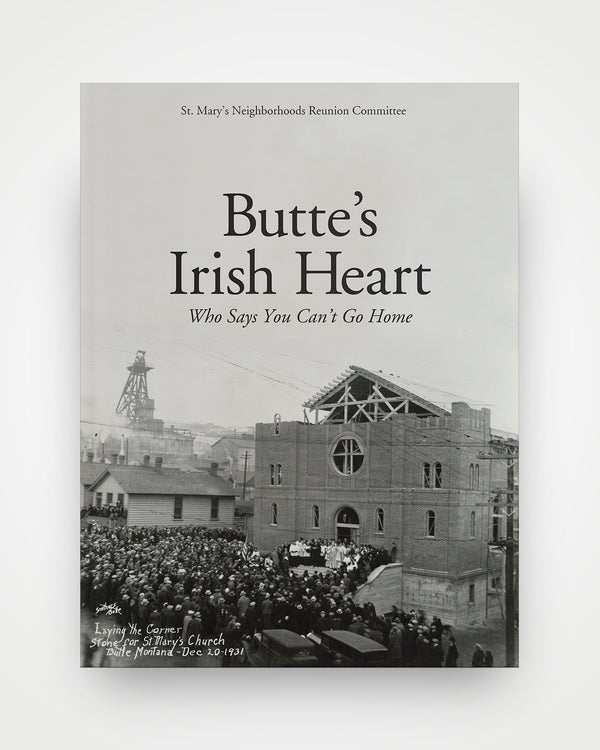 Butte's Irish Heart