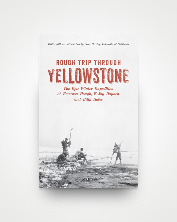 Rough Trip Through Yellowstone