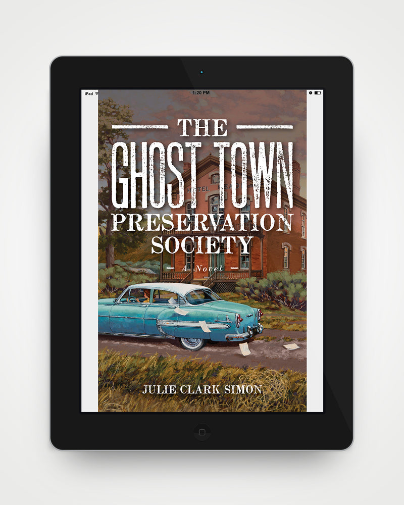 The Ghost Town Preservation Society