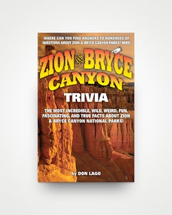 Zion and Bryce Canyon Trivia