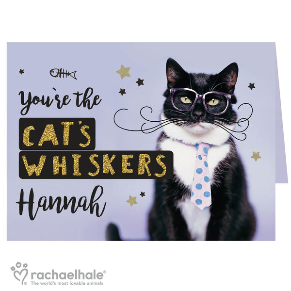 Personalised Rachael Hale Youre the Cats Whiskers Card white background